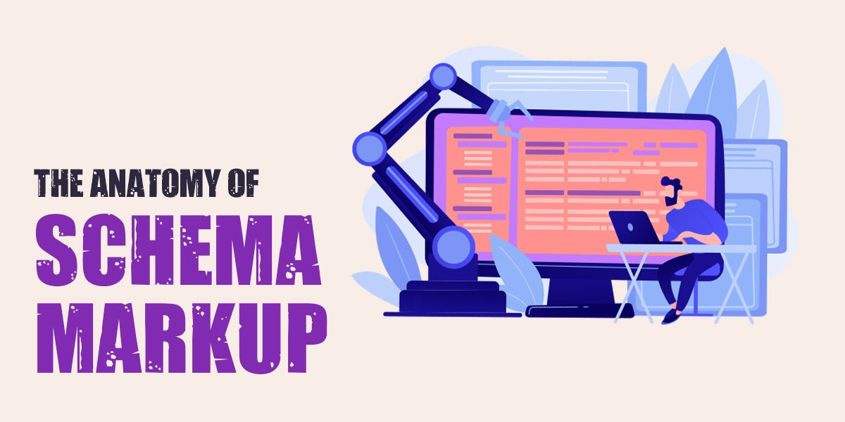 The Anatomy of Schema Markup